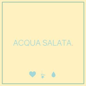 Acqua Salata - Chiello