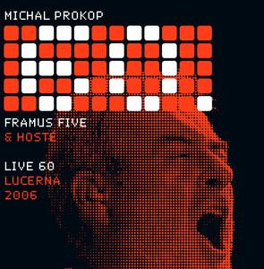 Michal Prokop - Live 60 Lucerna 2006