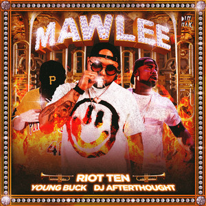 Mawlee (feat. Young Buck & DJ Afterthought)