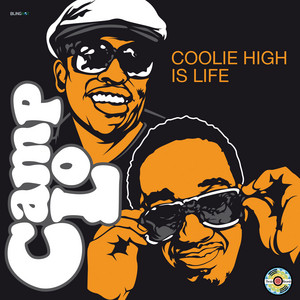 Coolie High Is Life