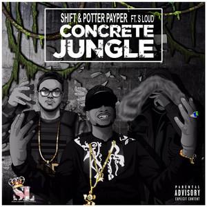 Concrete Jungle (feat. S Loud)
