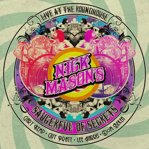 Nick Mason's Saucerful Of Secrets  Live At The Roundhouse :Replay
