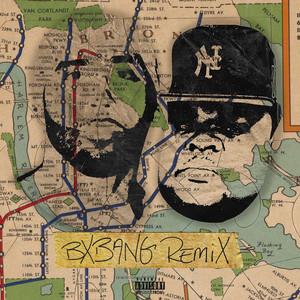Bx Bang (Remix)