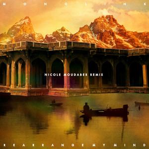 Rearrange My Mind (Nicole Moudaber Remix Edit) cover art