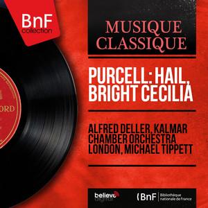 Purcell: Hail, Bright Cecilia (Mono Version)