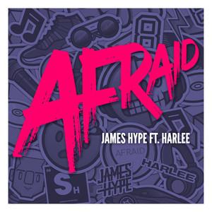 JAMES HYPE feat HARLEE - Afraid