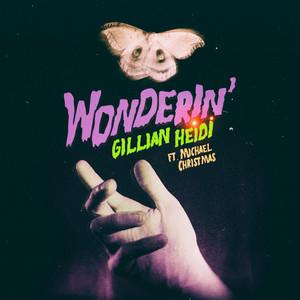Wonderin'