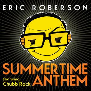 Summertime Anthem (Featuring Chubb Rock)