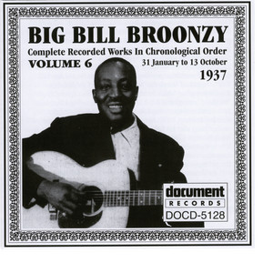It's Too Late Now (Tk. 1) by Big Bill Broonzy