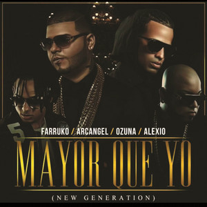 Mayor Que Yo (New Generation)