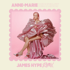 Birthday (James Hype Remix)