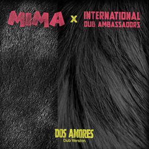 Dos Amores (Dub Version)