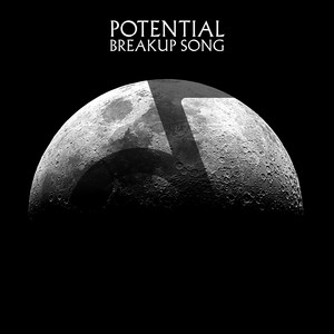 Potential Breakup Song