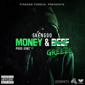 Money & Greeze