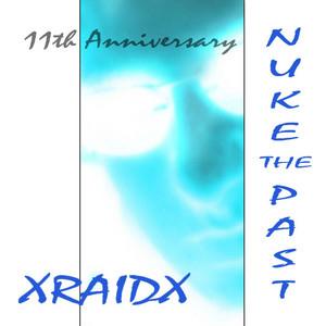 Nuke the Past (11th Anniversary) album