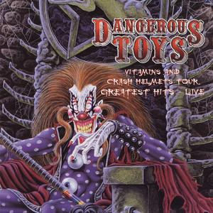 Best of Friends by Dangerous Toys