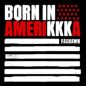 B.I.A. (Born in AmeriKKKa) - Single