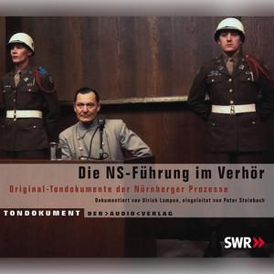 Die NS Führung im Verhör Audiobook