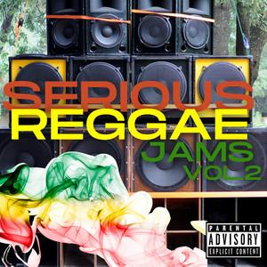 Serious Reggae Jams, Vol. 2