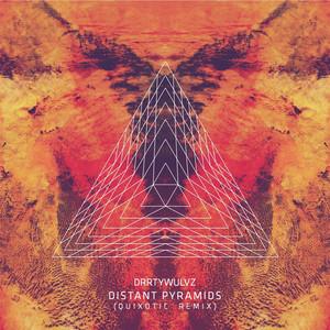 Distant Pyramids (Quixotic Remix)