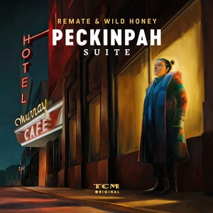 Peckinpah Suite (Original Motion Picture Soundtrack)