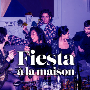 Fiesta à la maison