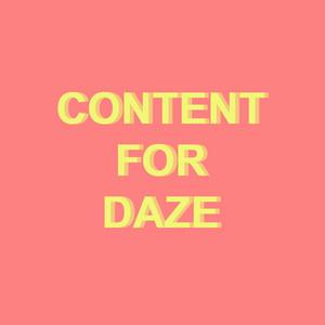 Content for Daze (Live)