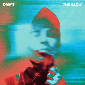 DMA's  The Glow :Replay