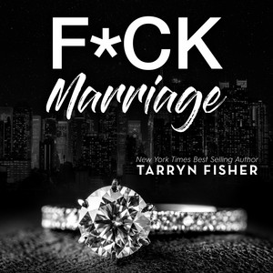 F*ck Marriage (Unabridged)