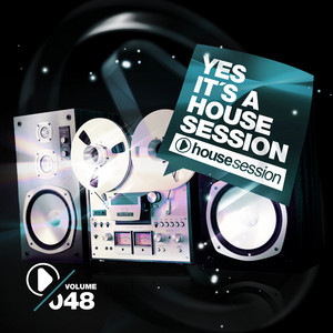 Yes, It's a Housesession, Vol. 48