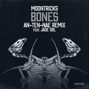 Bones - An-Ten-Nae feat. Jade Sol Remix