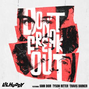 Don't Freak Out (feat. iann dior, Tyson Ritter & Travis Barker)
