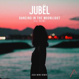 Dancing In The Moonlight (Jack Wins Remix)
