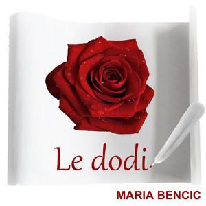 Maria Bencic - Le dodi
