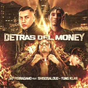Detras Del Money