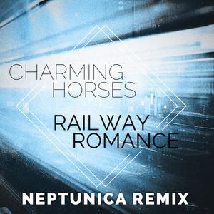 Railway Romance (Neptunica Remix)