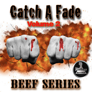 Catch a Fade Vol.2 Beef Series