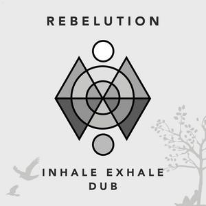 Inhale Exhale Dub