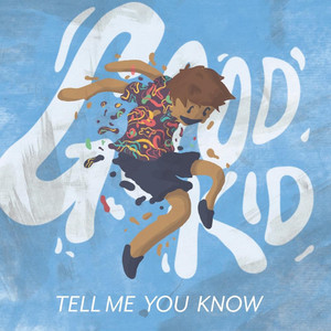 Tell Me You Know