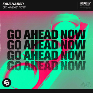 Faulhaber – Go Ahead Now (Studio Acapella)