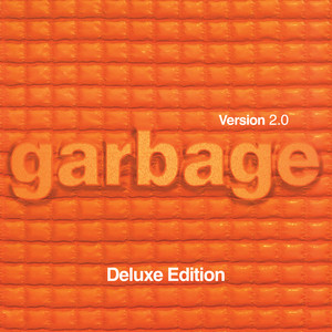 Special - 2018 - Remaster by Garbage
