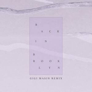 Back in Brooklyn (Gigi Masin Remix)