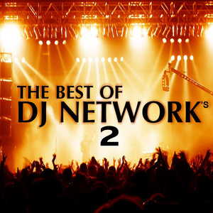 The Best of DJ Networks 2