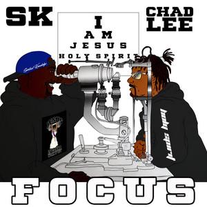 FOCUS SK & ChadLee