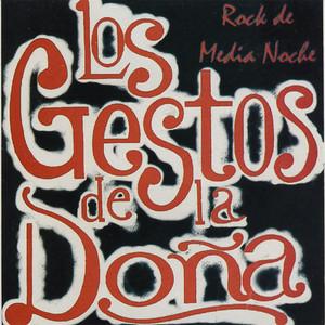 Rock de Media Noche - Los Gestos De La Doña