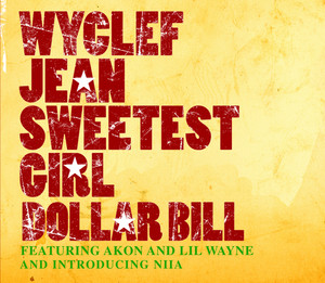 Sweetest Girl (Dollar Bill)