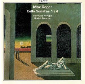 Cello Sonata No. 4 in A Minor, Op. 116: I. Allegro moderato by Max Reger, Reimund Korupp, Rudolf Meister