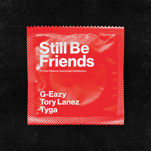 Still Be Friends (feat. Tory Lanez & Tyga) cover art