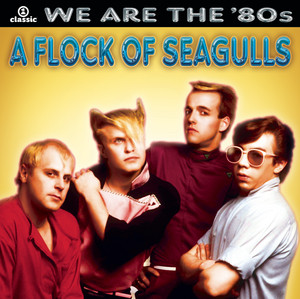 A Flock Of Seagulls – The More You Live The More You Love (Studio Acapella)