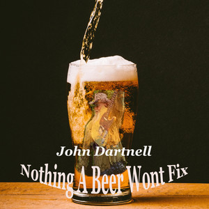 Nothing a Beer Won't Fix album